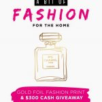 Gold Foil Fashion Print & $300 Cash Giveaway